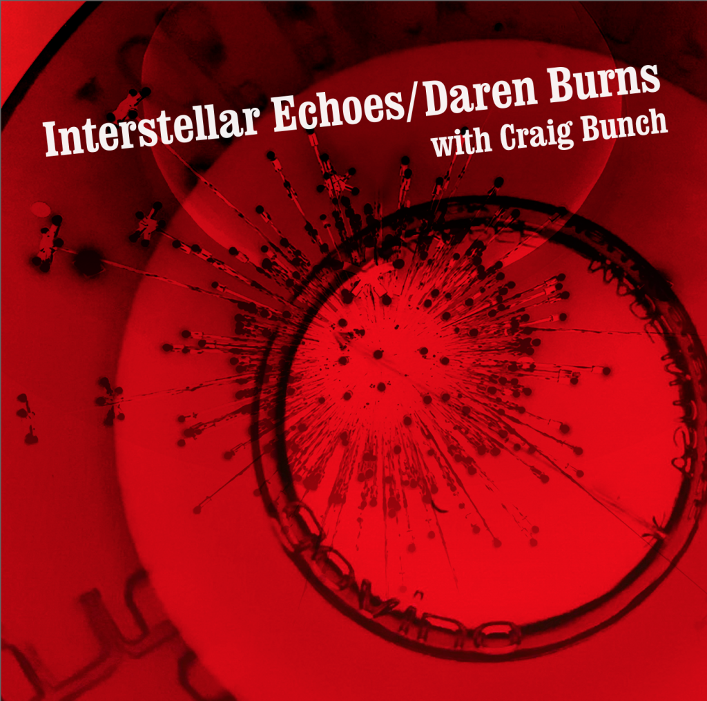 Daren Burns / Interstellar Echoes